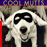 Cool Mutts (1556706812) by Campbell, H. D. R.