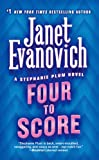 Four to Score (Stephanie Plum Novels)