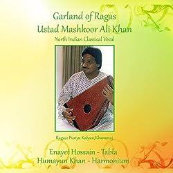 Garland of Ragas-Ustad Mashkoor Ali Khan