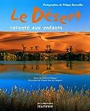"""Afficher """"désert raconté aux enfants (Le)"""""""