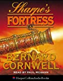 The Sharpe Series (3) - Sharpe's Fortress: The Siege of Gawilghur, December 1803 Bernard Cornwell