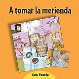 A Tomar La Merienda - Con Puzzle (Spanish Edition)