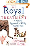 The Royal Treatment: A Natural Approa...