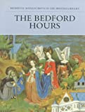The Bedford Hours (Medieval Manuscripts in the British Libr Series) (1561310212) by Backhouse, Janet