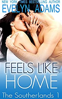Feels Like Home: A Southerland Family Contemporary Romance by Evelyn Adams ebook deal