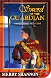 Sword of the Guardian (Legends of Ithyria)