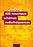400 nouveaux schémas radiofréquences (French Edition) (210005225X) by Schreiber, Hermann