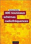 400 nouveaux sch�mas radiofr�quences
