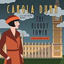 The Bloody Tower: Daisy Dalrymple Mysteries, Book 16 Audiobook by Carola Dunn Narrated by Lucy Rayner