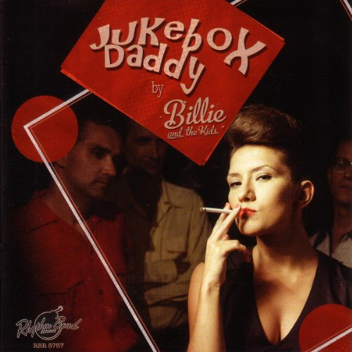 Billie And The Kids – Jukebox Daddy (2014) [FLAC]