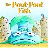 Pout-Pout Fish, The (A Pout-Pout Fish Adventure)