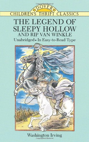 The Legend of Sleepy Hollow and Rip Van Winkle (Dover Children's Thrift Classics) book cover