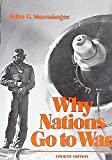 Why nations go to war (0312878559) by John George Stoessinger