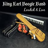 "Loaded & Livevon ""King Earl Boogie Band"""