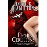 Anita Blake, tome 11 : Pchs crulenspar Laurell Hamilton