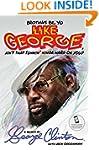 Brothas Be, Yo Like George, Ain't Tha...