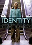 Steph Lawler Identity: Sociological Perspectives