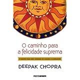 O caminho para a felicidade suprema: 7 Chaves para uma jornada de alegria e iluminção