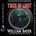Trick of Light: A Kay Farrow Novel, Book 2 (       UNABRIDGED) by William Bayer Narrated by Talmadge Ragan