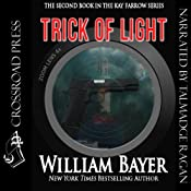 Trick of Light: A Kay Farrow Novel, Book 2 | [William Bayer]