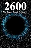 2600: The Hacker Digest - Volume 31 (English Edition)