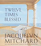 Twelve Times Blessed | Jacquelyn Mitchard