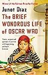 The Brief Wondrous Life of Oscar Wao...