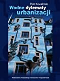 img - for Wodne Dylematy Urbanizacji book / textbook / text book