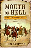 img - for Mouth of Hell (The Law Wranglers Book 2) book / textbook / text book