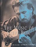 img - for The Music of Steve Bell, A Songbook 1989-1995 (Arrangements include Praise and Worship, Prayers and Intercessions, Sanctus/Benedictus, Seasonal Music, Advent, Epiphany, Palm Sunday) book / textbook / text book