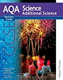 Pauline Anning New AQA GCSE Additional Science Revision Guide (New Aqa Science Gcse)