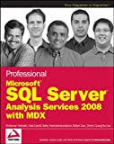 img - for Professional Microsoft SQL Server Analysis Services 2008 with MDX book / textbook / text book