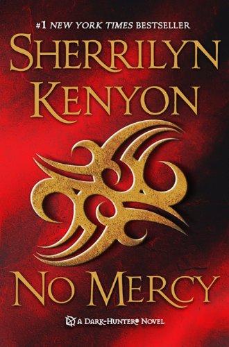 No Mercy Dark-Hunter Novels.