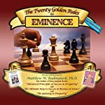 The Twenty Golden Rules to Eminence | Matthew M. Radmanesh