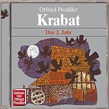 Krabat: Das 2. Jahr Hörbuch von Otfried Preußler Gesprochen von: Otfried Preußler