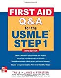 img - for First Aid Q&A for the USMLE Step 1, Third Edition (First Aid USMLE) 3rd (third) Edition by Tao Le, James A. Feinstein, Mark W. Ball, Annie Dude, Rebecc published by McGraw-Hill Medical (2012) book / textbook / text book