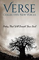 Verse: Collective New Voices (Volume 1)
