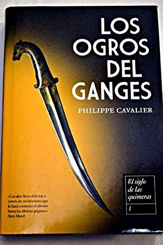 Los Ogros Del Ganges