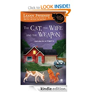 The Cat, the Wife and the Weapon - Leann Sweeney