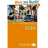 Stefan Loose Reiseführer Kuba: Reiseatlas / 54 Karten und Pläne / Reiserouten / Loose Aktiv: 5 Touren / Stefan...