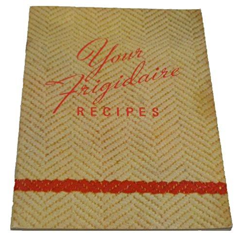 your-frigidaire-recipes
