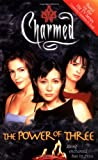 The Power of Three: Being Enchanted Has Its Price (Charmed) (0743409256) by Burge, Constance M.