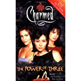 The Power of Three: Being Enchanted Has Its Price (Charmed) ~ Eliza Willard