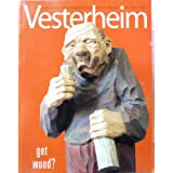 Vesterheim: a Publication of Vesterheim Norweigian-American Museum {Volume 3, Number 2, 2005}
