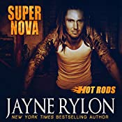 Super Nova: Hot Rods, Book 3 | [Jayne Rylon]