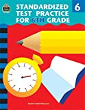 Standardized Test Practice for 6th Grade (1576906817) by Charles J. Shields