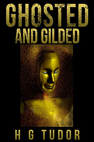 Ghosted and Gilded