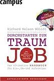 Durchstarten zum Traumjob: Das ultimative Handbuch für Ein-, Um- und Aufsteiger - Richard Nelson Bolles