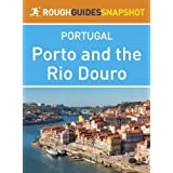 Porto and the Rio Douro Rough Guides Snapshot Portugal (includes Vila do Conde, Penafiel, Amarante, Peso da Régua...