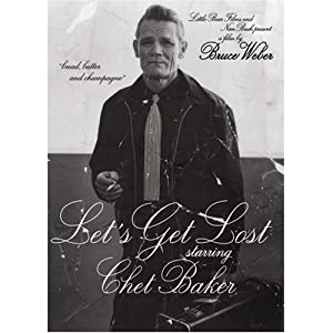 "Cover of ""Chet Baker - Let's Get Lost [Re..."